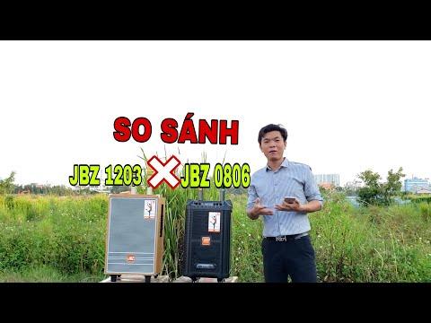 So sánh Chi Tiết Loa kéo JBZ 0806 X JBZ 1203 . Chọn loa nào ? 0965885716