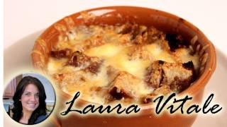 French Onion Soup Recipe - Laura Vitale - Laura in the Kitchen Episode 305