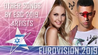OTHER SONGS BY EUROVISION 2019 ARTISTS
