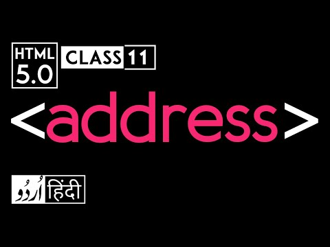 Address Tag - Html 5 Tutorial In Hindi - Urdu - Class - 11