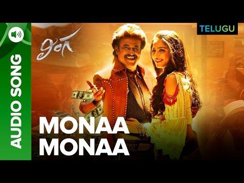 Monaa Monaa Song | Full Audio | Lingaa Telugu Movie | A.R. Rahman | Rajinikanth, Sonakshi Sinha