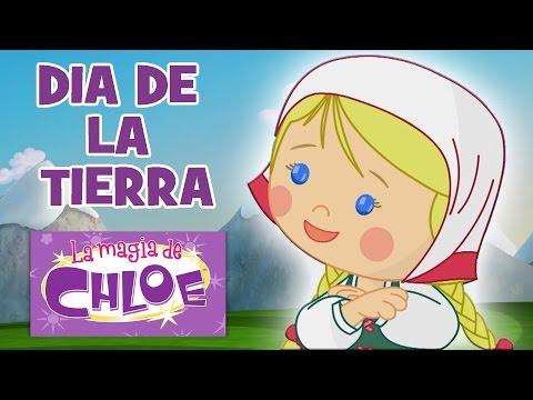 La magia de Chloe – Dia de la Tierra | 40+ minutos | Especial Chloe