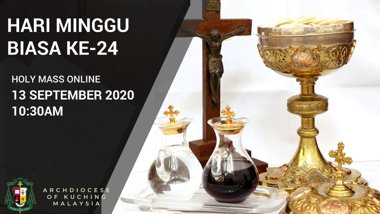 Misa Bahasa Malaysia - Hari Minggu Biasa Ke - 24, 2020