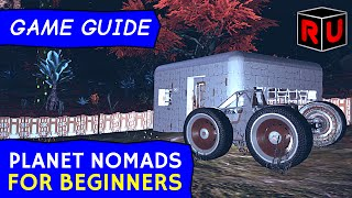 How to get started in Planet Nomads alpha: Beginner