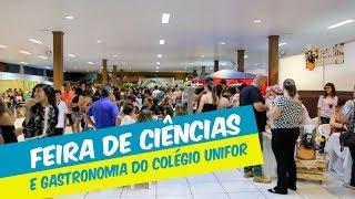 III MOSTRA DE CIÊNCIAS DO COLÉGIO UNIFOR TEVE COMO TEMA A GASTRONOMIA