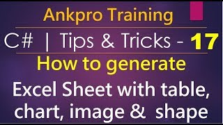 C# tips and tricks 17 - How to generate excel file with table, chart, image and shape   C#   epplus