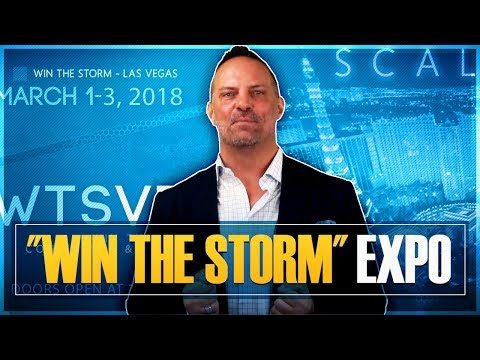 """""""Win The Storm"""" Conference and Tradeshow Expo - March 1-3, 2018 - VEGAS"""