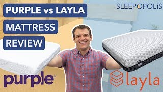 Layla Vs Purple Mattress Review - Which Mattress is Best?