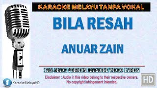 Video Anuar Zain - Bila Resah | Karaoke | Tanpa Vokal | Minus One | Lirik Video HD download MP3, 3GP, MP4, WEBM, AVI, FLV Juli 2018
