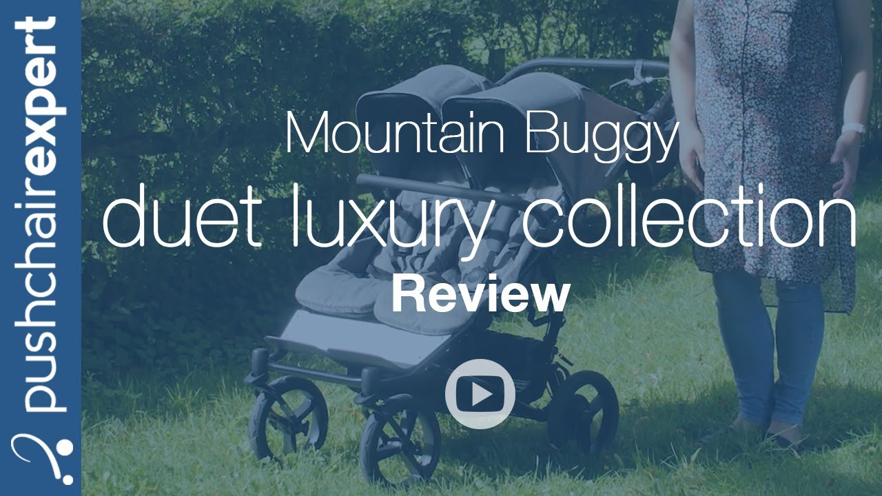Mountain Buggy Duet Review Mountain Buggy Duet Luxury Collection Review Pushchair Expert Up Close