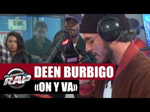 """Deen Burbigo """"On y va"""" + freestyle #PlanèteRap"""