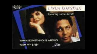 Watch Linda Ronstadt When Something Is Wrong With My Baby video