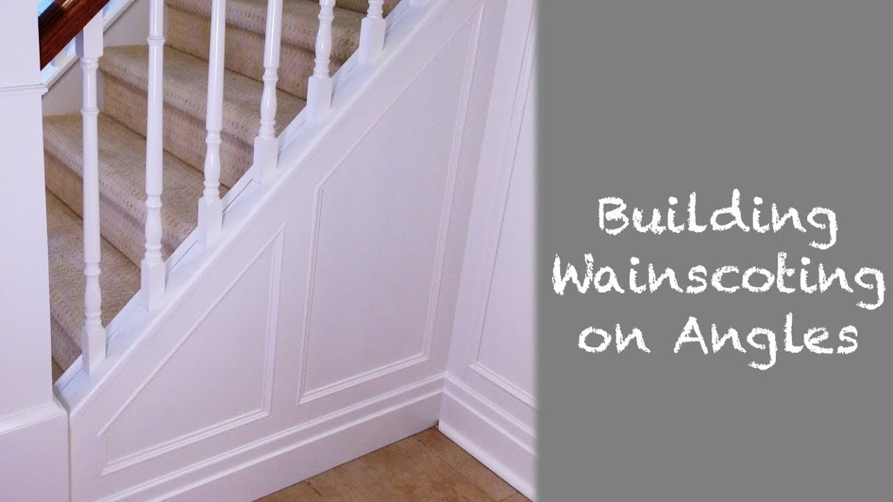 How To Install Wainscoting On Angles Staircase Renovation Episode 1