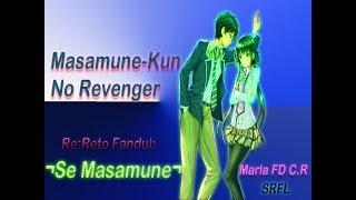 Re:Reto Fandub Para Chicos ¬Se Masamune¬ |Maria Fandub C.R| |SRFL|