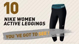 Nike Women Active Leggings, Top 10 Collection // New & Popular 2017
