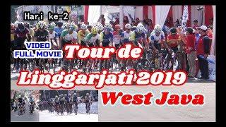 Balap Sepeda Tour de Linggarjati 2019 West Java Hari Ke - 2 Video full Movie Video