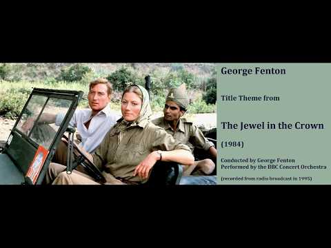George Fenton: The Jewel in the Crown (1984) [Fenton-BBC CO]