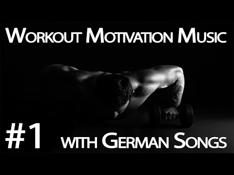 Workout Motivation Music #1 [with German Songs]