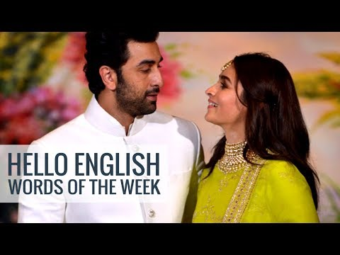 Learn English With News | Hello English - Words Of The Week ( 27 May - 2 June 2018)