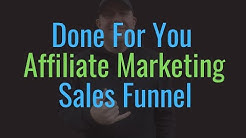 Done For You Affiliate Marketing Sales Funnel |Absolutely 100% Free