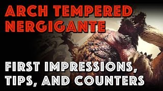 AT Nergigante MHW: First Impressions, Tips, and Counters