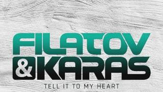 Filatov & Karas - Tell It To My Heart (Andrey Exx, Max Lyazgin Remix) (HD)
