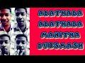 Adathada adathada manitha song dubsmash