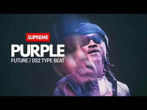 "Future x DS2 Type Beat ""PURPLE"""