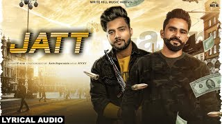 Jatt (Lyrical Audio) H-aym | New Punjabi Song 2019 | White Hill Music