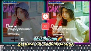 Tutorial🔥Membuat Video Quotes Literasi, Efek Pelangi🌈 DJ Erase You x India Mashup,