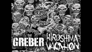 "Hiroshima Vacation - Split 7"" w/ Greber [2013]"
