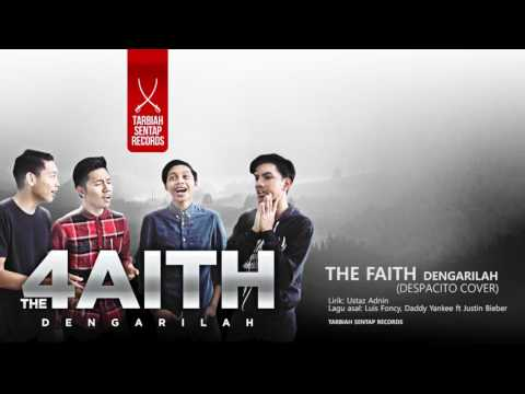 The 4Faith - Dengarilah (despacito cover)