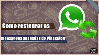Como restaurar mensagens apagadas do WhatsApp