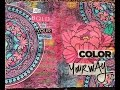#EverydayArtHop : Color your way art journal age