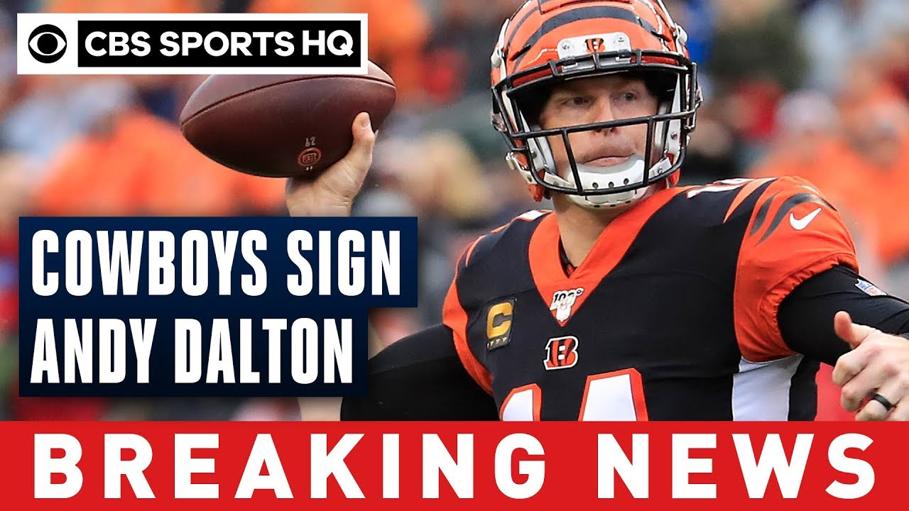 Cowboys signing Andy Dalton to one-year deal worth up to $7 million, per report   CBS Sports HQ