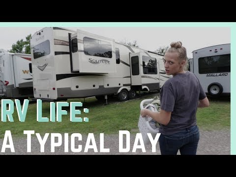RV LIFE: A TYPICAL DAY (FOR US) || FULL TIME RV LIVING