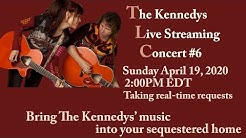 The Kennedys Live-Streaming Concert #6, April 19, 2020, 2:00pm EDT