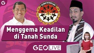 Menggema Keadilan di Tanah Sunda ft Indra Kusuma  Rusman