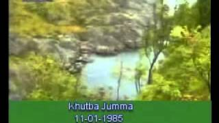 Khutba Jumma:11-01-1985:Delivered by Hadhrat Mirza Tahir Ahmad (R.H) Part 3/3