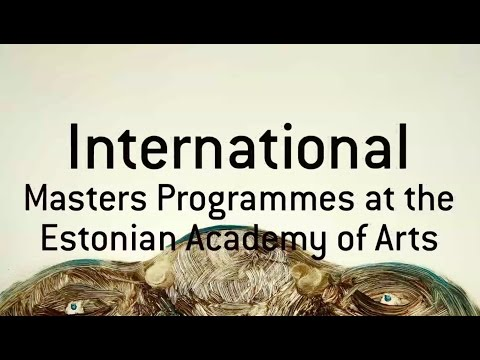 International Master's Programmes at the Estonian Academy of