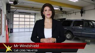 Mr Windshield Reviews - Auto Glass Replacement in Lewiston ID