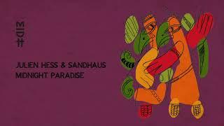 Julien Hess feat. Sandhaus - Midnight Paradise (MIDH 029)