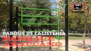 Parque de Calistenia Parque Araucano - Santiago, Chile - Street Workout Park