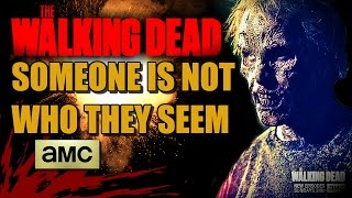 "The Walking Dead: Season 5 - ""SOMEONE IS NOT WHO THEY SEEM"""