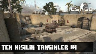 CS:GO Tek Kişilik Taktikler #1 - Dust2 Terörist - B'ye Giriş