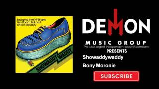 Watch Showaddywaddy Bony Moronie video