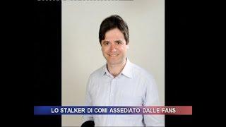 Lo stalker di Lara Comi assediato dalle fan