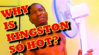 WHY IS KINGSTON SO HOT    @Kevin2wokrayzee