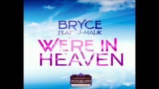 Bryce feat J-Malik - We