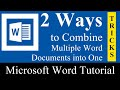2 Ways to combine multiple word documents into one